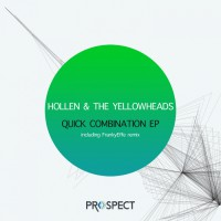 The Yellowheads, Hollen Quick Combination EP
