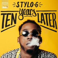 Stylo G Ten Years Later EP