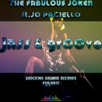 The Fabulous Joker Feat Jo Paciello Jass & Groove