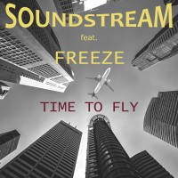 Soundstream feat. Freeze Time To Fly