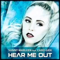 Sunny Marleen Feat Caro Giek Hear Me Out