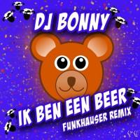 Dj Bonny Ik Ben Een Beer