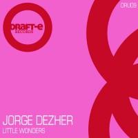 Jorge Dezher Little Wonders
