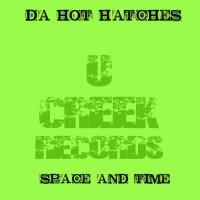 Da Hot Hatches Space & Time