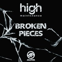 High Maintenance Broken Pieces