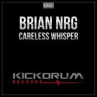 Brian Nrg Careless Whisper