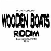 Dj C-air Wooden Boats Riddim