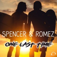 Spencer & Romez One Last Time
