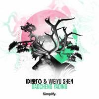 Idiot8, Weiyu Shen Daocheng Yading