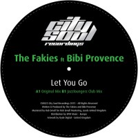 The Fakies & Bibi Provence Let You Go