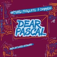 Antonio Feroleto & Dimmish Dear Pascal