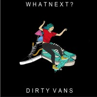 Whatnext Dirty Vans