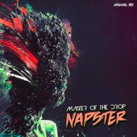 Napster Master Of The Drop