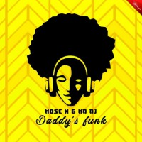 Mose N & Md Dj Daddy\'s Funk