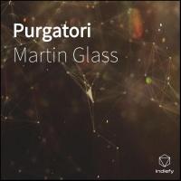 Martin Glass Purgatori