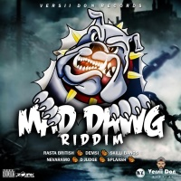 Rasta British, Nevaramo, Demi, D Judge, Skilli Bangs, Splaash Mad Dawg Riddim