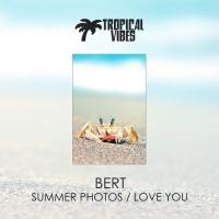 Bert Summer Photos/Love You