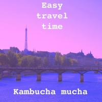 Easy Travel Time Kambucha Mucha