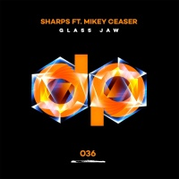 Sharps Feat Mikey Ceaser Glass Jaw
