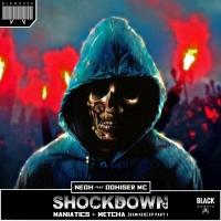Neoh Feat Dohiser Mc Shockdown Pt 1