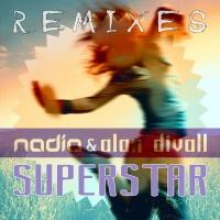 Alan Divall, Nadia Superstar Remixes