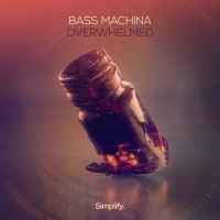 Bass Machina Overwhelmed