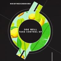 Joe Bell (ger) Take Control EP