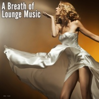 VA A Breath Of Lounge Music