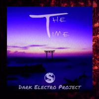Dark Electro Project The Time