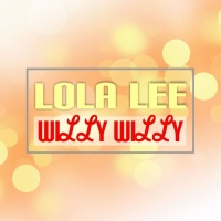 Lola Lee Willy Willy