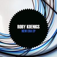 Roby Koenigs New Era EP