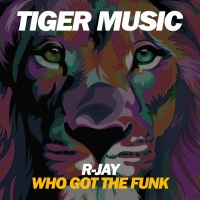 R-jay Who Got The Funk?