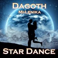 Dagoth feat. Mi-Lenika Star Dance