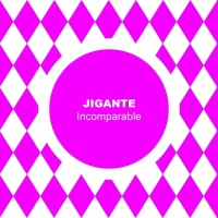 Jigante Incomparable