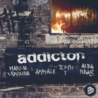 Marsal Ventura & Anmau ft. Tony T & Alba Kras Addiction