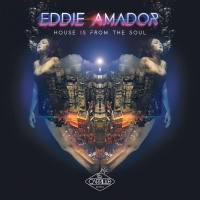 Eddie Amador Feat Anna Pops House Is From The Soul