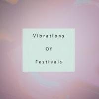 Leftwave, Gad-fly, Shafeev, Jayd, Marcus Atri Vibrations Of Festivals