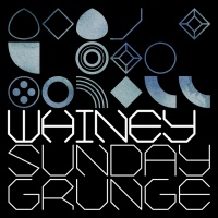 Whiney Sunday Grunge