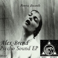 Alex Brend Psycho Sound EP