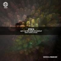 Ettica Get On The Dancefloor EP