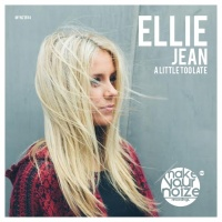 Ellie Jean A Little Too Late