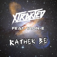 Xtrakted Rather Be