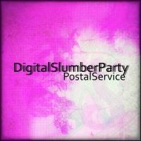 Digital Slumber Party Postal Service