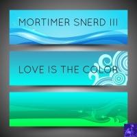 Morttimer Snerd Iii Love Is The Color