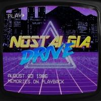 Nostalgia Drive Memories On Playback