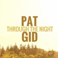 Pat Gid Through The Night