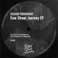 Rodion Poddubsky Raw Street Journey