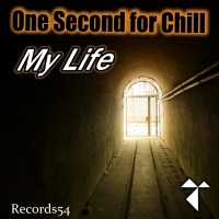 One Second For Chill My Life