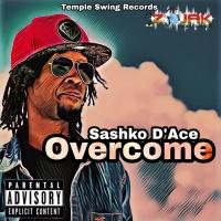 Sashko D\'ace Overcome