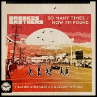Brookes Brothers So Many Times Remixes